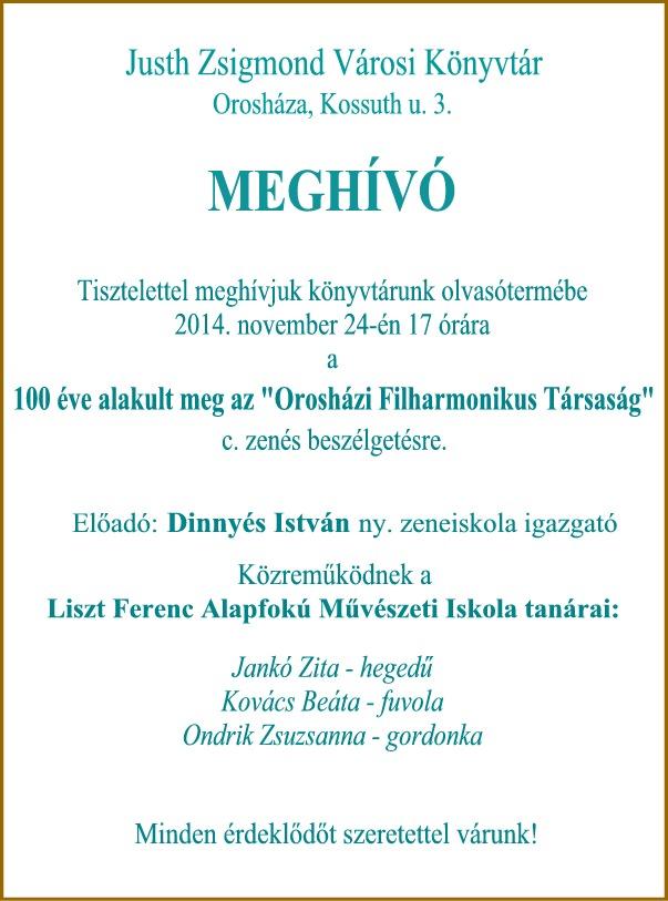 100 éves az Orosházi Filharmonikus Társaság